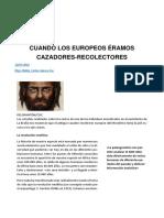 CUANDO LOS EUROPEOS ÉRAMOS CAZADORES RECOLECTORES