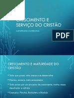 Crescimento e Serviço Do Cristão