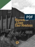 O Migrante Como Lugar Ético-Metafísico