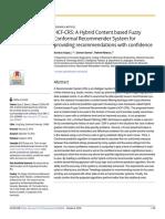 PLoS ONE Volume 13 Issue 10 2018 [Doi 10.1371_journal.pone.0204849] Ayyaz, Sundus; Qamar, Usman; Nawaz, Raheel; Deng, Yong -- HCF-CRS- A Hybrid Content Based Fuzzy Conformal Recommender System for p