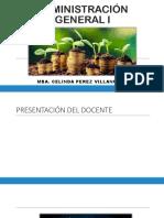PRIMERA y SEGUNDA SEMANA ADMINISTRACION GENERAL UNC - AGRONEGOCIOS BAMBAMARCA 2019 I.pptx