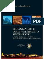 BURNETT Urbanização e Desenvolvimento Sustentável a Sustentabilidade Dos Tipos de Urbanização Em São Luís Do Maranhão
