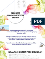 Perform Communication System
