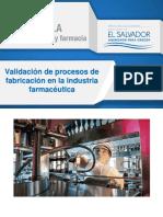 Validación de Procesos de Fabricación en La Industria Farmacéutica