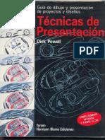 Dick Powell - Técnicas de presentación. Guía de dibujo y presentación de proyectos y diseños-Tursen Hermann Blume (1993).pdf