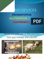 Sound Devices (Onomatopeia, Alliteration and Assonance