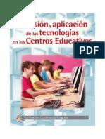 Inclusión y Aplicación de Las Tecnologías en Los Centros Educativos