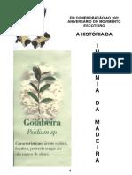 A HISTÓRIA DA INSIGNIA DE MADEIRA