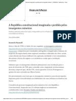 A República Constitucional Imaginada e Perdida Pelos Insurgentes Mineiros - 27-06-2019 - Ilustríssima - Folha