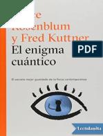 El enigma cuantico - Bruce Rosenblum.pdf