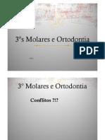 3ºs Molares e Ortodontia