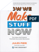 Jules Pieri - How We Make Stuff Now_ Turn Ideas Into Products That Build Successful Businesses-McGraw-Hill Education (2019)