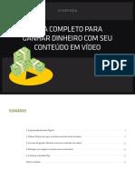 Guia Para Ganhar Dinheiro Com Seu Conteudo Em Video