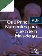 6 Nutrientes Essenciais Para Quem Tem Mais De 50.pdf