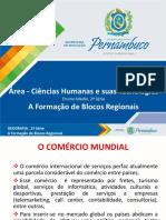 A Formação dos Blocos Regionais.ppt