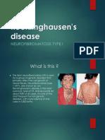 Von Recklinghausen's Disease