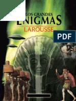 Larousse.-.Los.grandes.enigmas.Sfrd.pdf