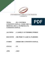 El Control Constitucional Como Mecanismo de Defensa de La Supremacía Constitucional