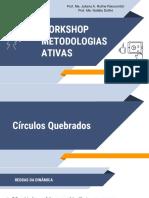 Workshop Metodologias Ativas - PART II