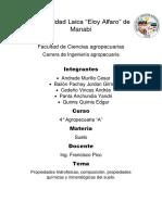 Propiedades hidrofisicas, composición, propiedades químicas y mineralógicas del suelo.