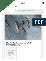 Bowarchery.com-How to Bowfishing Jumping Fish Bowarchery Com