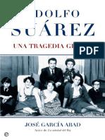 Adolfo Suarez (Una Tragedia Gri - Jose Garcia Abad