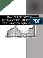 Análisis de Costos Unitarios Del Método de Explotación Square Set