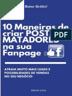 10 Maneiras de Criar Posts Matadores Na Sua Fanpage Para Conseguir Muitos Leads e Aumentar Suas Vendas