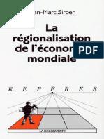 Jean-Marc Siroen - La regionalisation de l'economie mondiale .pdf