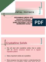 Crystal Physics by imran aziz