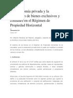 La Autonomía Privada y La Regulación de Bienes Exclusivos y Comunes en El Régimen de Propiedad Horizontal