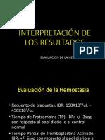 INTERPRETACIÃ_N DE LASPRUEBAS EN HEMOSTASIA