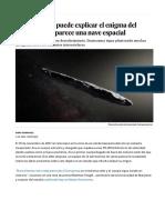 Oumuamua- La Naturaleza Puede Explicar El Enigma Del Asteroide Que Parece Una Nave Espacial - Ciencia - EL PAÍS