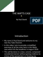 The Watts Case