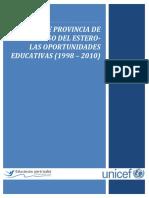 Informe Provincia de Santiago Del Estero - Las Oportunidades Educativas (1998 – 2010)