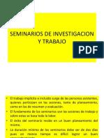 Seminarios de Investigacion y Trabajo