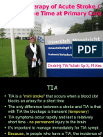 Recent Therapy of Acute Stroke (TIA) in Prime Time at Primary Care