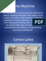 Machining Process- Lathe