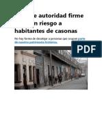 Falta de Autoridad Firme Pone en Riesgo a Habitantes de Casonas