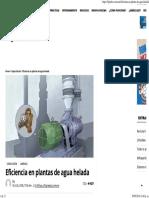 Eficiencia en plantas de agua helada _ Revista Cero Grados.pdf
