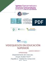 Videojuegos en Educ Supererior - juegos serios y aprendizaje