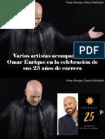 Omar Enrique Gotera Meléndez - Varios Artistas Acompañarán a Omar Enrique en La Celebración de Sus 25 Años de Carrera
