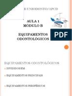 CURSO ASB UNIODONTO_APCD AULA 1 MÓDULO B EQUIPAMENTOS ODONTOLÓGICOS.pdf