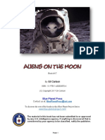 Aliens on the Moon_ According to the Aliens, The Moon is the Key to the What the Aliens Are Doing on Earth as Well as the Future of Humans! (Blue Planet Project Book 17) (_04.07.2019