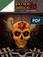 Bruxos & Bárbaros - O Crânio de Tuhan - Biblioteca Élfica.pdf