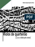 Nathalia C. F. de Oliveira - Miolos de Quarteirão (2009, Dissertação)