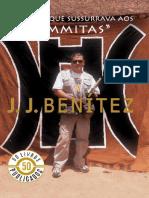 O Homem Que Sussurrava Aos _Umm - J. J. Benitez