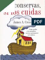 James A. Cress - Los conservas, si los cuidas.pdf