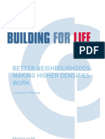 Building for Life - Better Neighbour Hoods. Making Higher Densities Work - Literature Review
