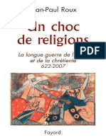 Un Choc de Religions _ La Longue Guerre de l'Islam Et de La Chrétienté 622-2007-Un Choc de Religions _ Jean Paul Roux